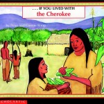 If You Lived With Cherokee native american children
